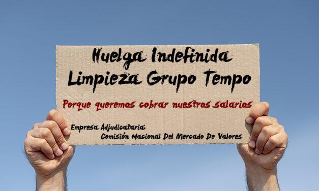 La plantilla de limpieza de la empresa Grupo Tempo no cobra sus salarios y se ven abocados a la huelga indefinida