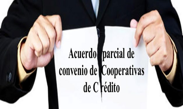 UGT impugna el  Acuerdo Parcial del Convenio de Cooperativas de Crédito