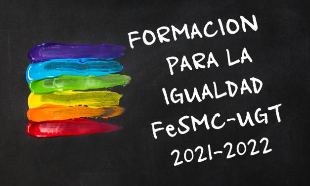 FeSMC-UGT inicia su programa de formación en materia de igualdad
